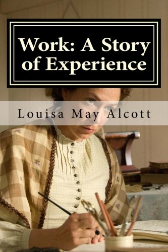 9781523213702: Work: A Story of Experience