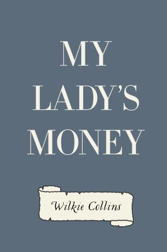 9781523213986: My Lady's Money