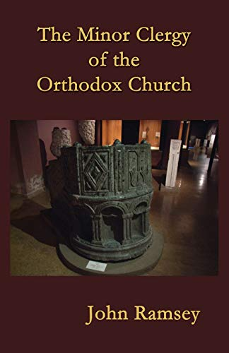 9781523214013: The Minor Clergy of the Orthodox Church: Their role and life according to the canons