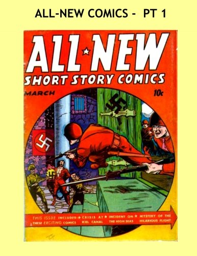 9781523215614: All-New Comics - Pt 1: Select Stories From a Great Golden Age Series -- All Stories - No Ads