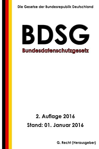 9781523216215: Bundesdatenschutzgesetz (BDSG), 2. Auflage 2016