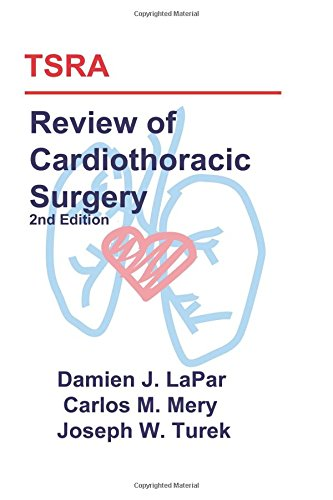 9781523217168: TSRA Review of Cardiothoracic Surgery (2nd Edition)