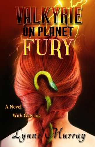 9781523217847: Valkyrie on Planet Fury: A Novel with Gravitas