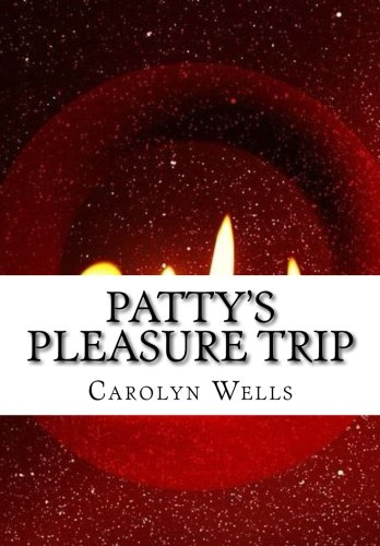9781523219162: Patty's Pleasure Trip