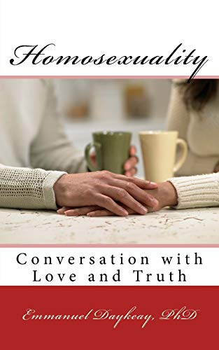 9781523219643: Homosexuality: Conversation with Love and Truth
