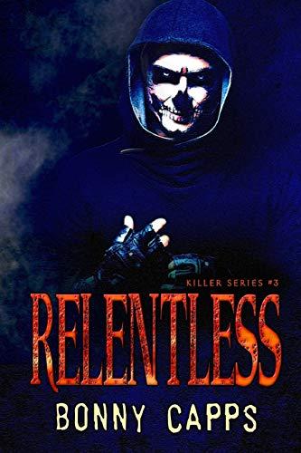 9781523220809: Relentless (Killer Series) (Volume 3)