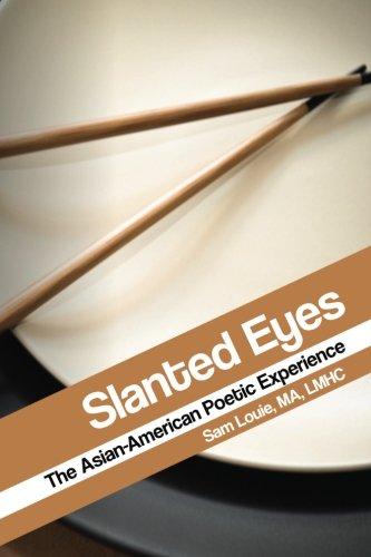 9781523221608: Slanted Eyes: The Asian-American Poetic Experience