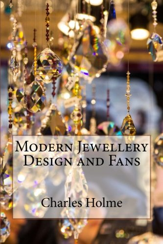 9781523226160: Modern Jewellery Design and Fans