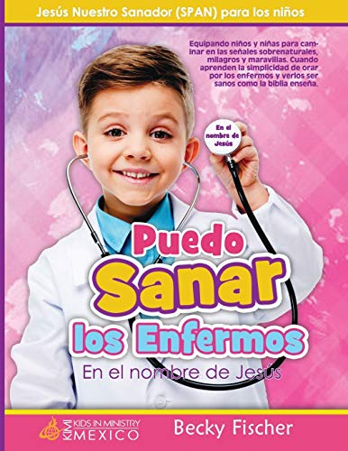 9781523226870: Jesús Nuestro Sanador (SPAN) para los niños (Spanish Edition)