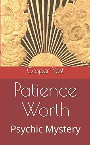 9781523226917: Patience Worth: Psychic Mystery