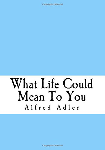9781523227204: What Life Could Mean To You