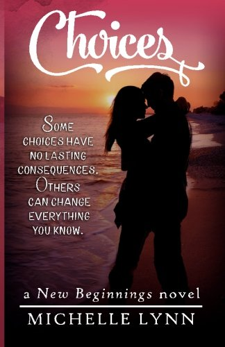 9781523227549: Choices (New Beginnings) (Volume 1)