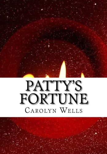 9781523228058: Patty's Fortune