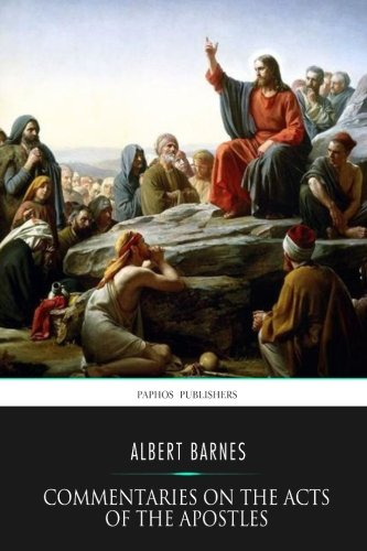 9781523229819: Commentaries on the Acts of the Apostles