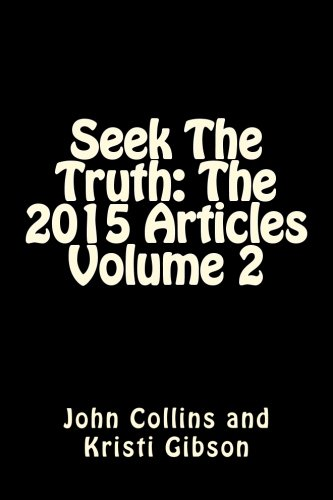 9781523231966: Seek The Truth: The 2015 Articles Volume 2