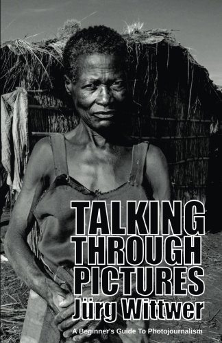 Talking through Pictures: A Beginner's Guide to: Wittwer, Jürg