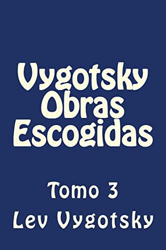 9781523232345: Vygotsky Obras Escogidas: Tomo 3