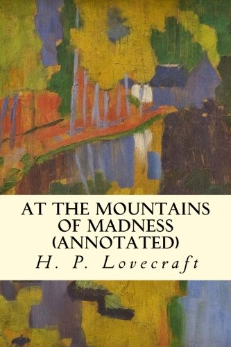 9781523232390: At the Mountains of Madness (annotated)