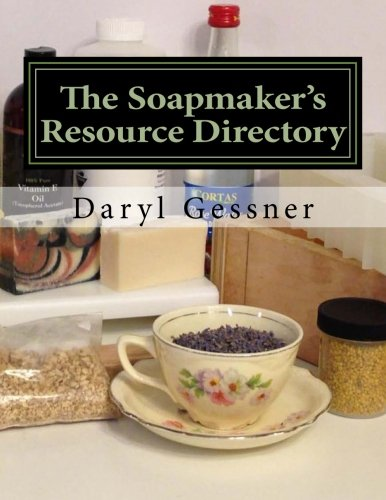 9781523233380: The Soapmaker's Resource Directory (Natural Soap Series)