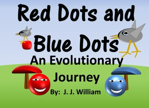 9781523234820: Red Dots and Blue Dots: An Evolutionary Journey