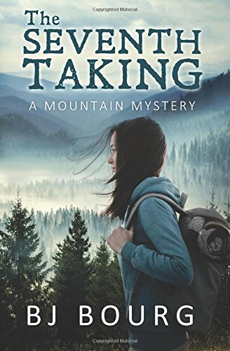 9781523235261: The Seventh Taking: A Mountain Mystery