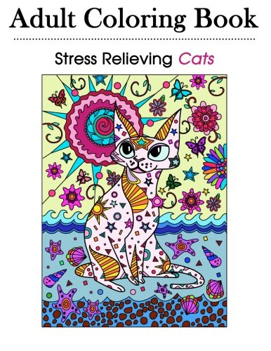Adult Coloring Book: Stress Relieving Cats 39 Detailed and Ornate Cat Designs for Grown-Ups and ...