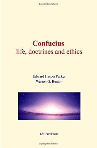 9781523238200: Confucius : life, doctrines and ethics