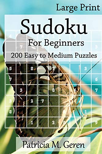 9781523238880: Large Print Sudoku For Beginners : 200 Easy to Medium Puzzles: Sudoku Puzzle book for sharpening concentration and reasoning skills. (Large Print Beginner's Series) (Volume 1)