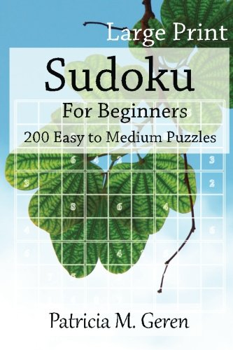 Large Print Sudoku For Beginners : 200 Easy to Medium Puzzles: Sudoku Puzzle book for sharpening ...