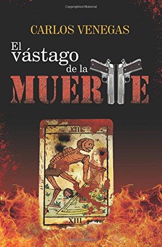 9781523240456: El vastago de la muerte (Spanish Edition)