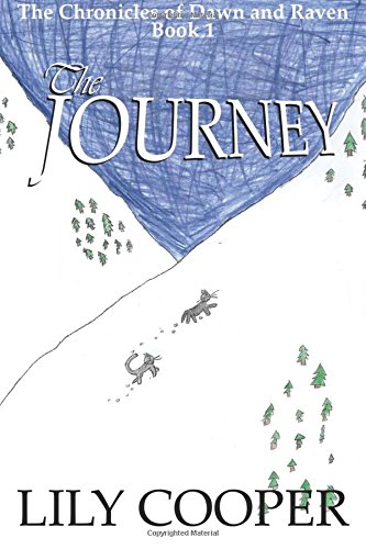 9781523244447: The Journey (The Chronicles of Dawn and Raven) (Volume 1)