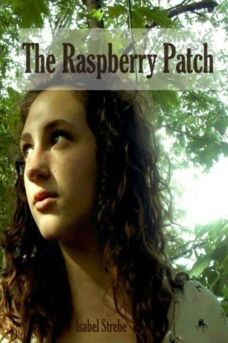 The Raspberry Patch: Isabel Strebe