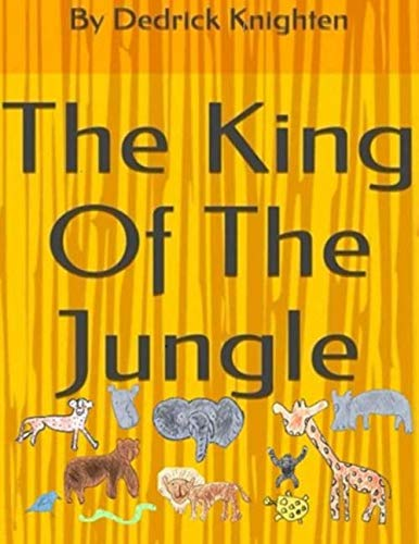 9781523245628: The King Of The Jungle