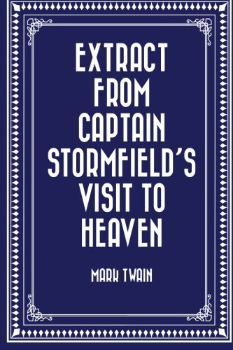9781523246090: Extract from Captain Stormfield's Visit to Heaven