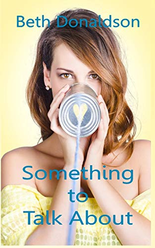 9781523246267: Something to Talk About (Heart of it All) (Volume 1)