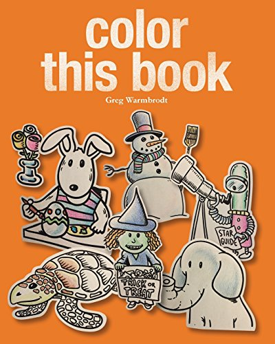 9781523246472: Color This Book: A year's worth of coloring fun!