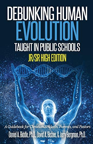 9781523246588: Debunking Human Evolution Taught in Public Schools-Junior/Senior High Edition: A Guidebook for Christian Students, Parents, and Pastors