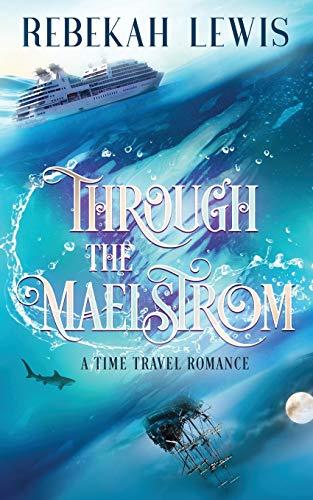 Through the Maelstrom: Rebekah Lewis