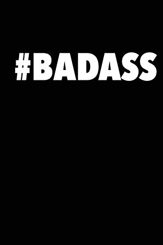 Badass Journal (Unlined Blank Journals) (Volume 1) 9781523248568 This is a blank, unlined journal to gather your thoughts and brainstorm. Each page has  Badass Notes  at the top and the rest is blank.