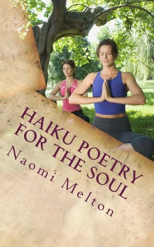 9781523249237: Haiku Poetry For The Soul: Mental Stimulation