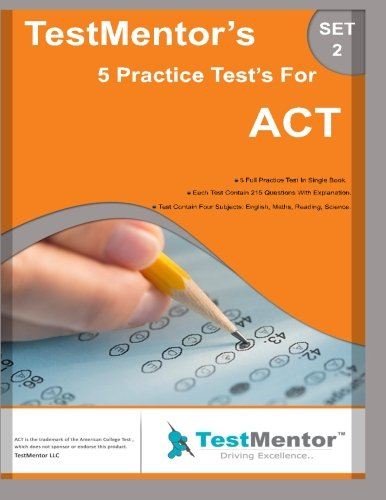 9781523249633: Test-Mentor's 5 Practice Test's for ACT Set-2: Test-Mentor's 5 Practice Test's for ACT Set-2 (Volume 2)