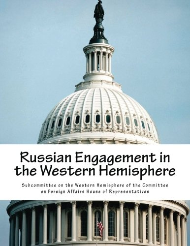 9781523250264: Russian Engagement in the Western Hemisphere
