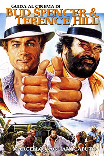 9781523252237: Guida al cinema di Bud Spencer e Terence Hill