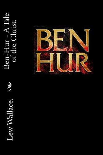 9781523254514: Ben Hur - A Tale of the Christ.