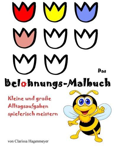 9781523255573: Das Belohnungs-Malbuch: Die kreative Belohnungstafel (German Edition)