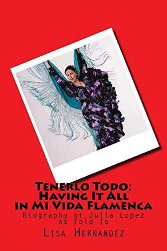 Tenerlo Todo: Having It All in Mi: Hernandez, Lisa