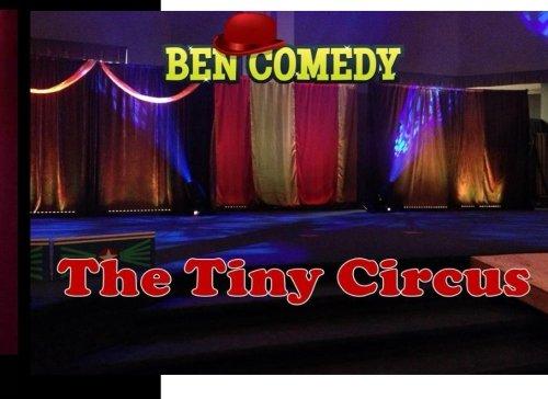 The Tiny Circus: Ben Christensen