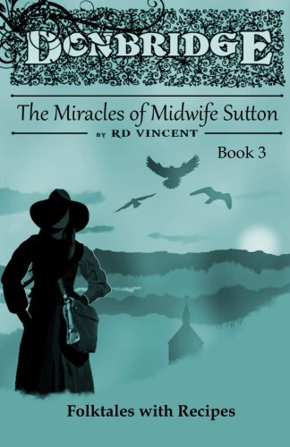 9781523260911: Donbridge: The Miracles of Midwife Sutton (Volume 3)