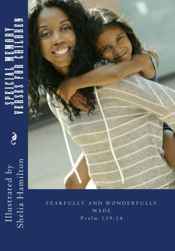 Special Memory Verses for Children: Memory Verses for Children (Picture) (Volume 1): Shelia T. ...