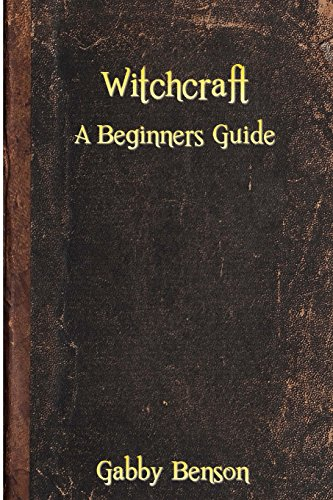 9781523264414: Witchcraft: A Beginners Guide to Witchcraft